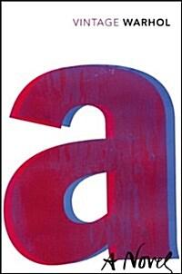 A: A Novel (Paperback)