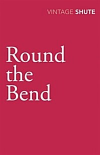 Round the Bend (Paperback)