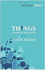 Things: A Story of the Sixties with A Man Asleep (Paperback)