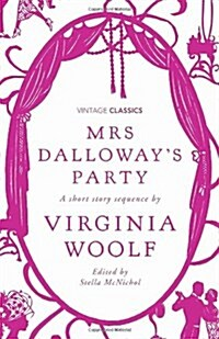 Mrs Dalloways Party : A Short Story Sequence (Hardcover)