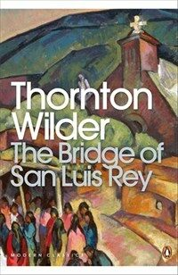 The Bridge of San Luis Rey (Paperback)
