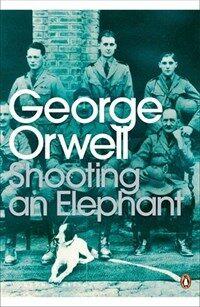 Shooting an Elephant (Paperback)