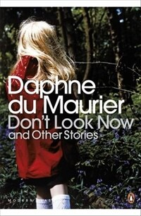 Don't Look Now and Other Stories (Paperback)