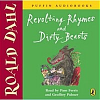 Revolting Rhymes and Dirty Beasts (Audio)