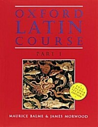 Oxford Latin Course: Part I: Students Book (Paperback, 2 Revised edition)