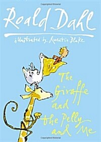 The Giraffe And The Pelly And Me (Hardcover)