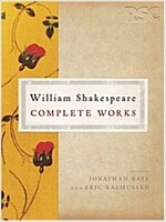 The RSC Shakespeare: The Complete Works : The Complete Works (Hardcover)