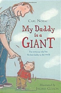 My Daddy is a Giant (Hardcover)