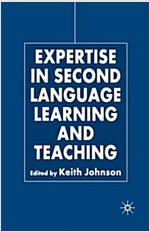 Expertise in Second Language Learning and Teaching (Paperback)