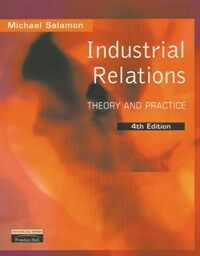 Industrial relations : theory and practice 4th ed