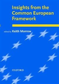Insights from the Common European Framework