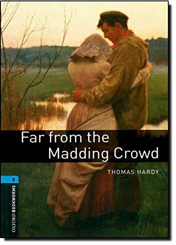 Oxford Bookworms Library: Level 5:: Far from the Madding Crowd audio CD pack (Package)
