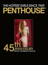 Penthouse 45th Anniversary: Special Paperback Edition (Paperback)