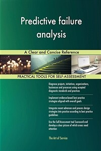 Predictive Failure Analysis a Clear and Concise Reference (Paperback)