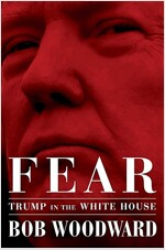 Fear: Trump in the White House - '공포: 백악관의 트럼프' (Hardcover, 미국판)
