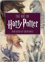 The Art of Harry Potter (Mini Book): Mini Book of Creatures (Hardcover)