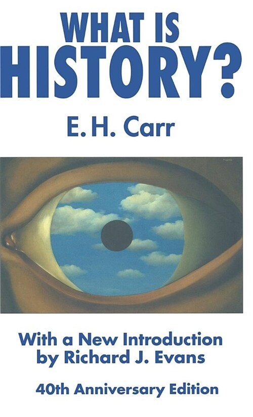 What is History? : With a new introduction by Richard J. Evans (Hardcover, 3rd ed. 2002)