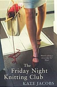 The Friday Night Knitting Club (Paperback)