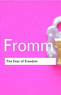 The Fear of Freedom (Paperback, 2 New edition)