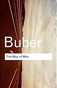 The Way of Man : According to the Teachings of Hasidism (Paperback, 2 New edition)