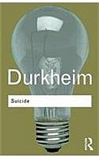 Suicide : A Study in Sociology (Paperback, 2 New edition)