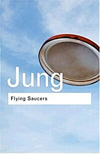 Flying Saucers : A Modern Myth of Things Seen in the Sky (Paperback, 2 New edition)