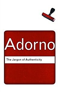 The Jargon of Authenticity (Paperback, 2 New edition)