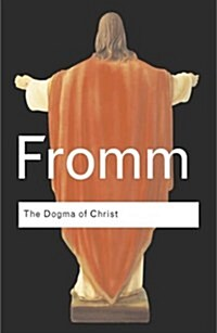 The Dogma of Christ : And Other Essays on Religion, Psychology and Culture (Paperback, 2 New edition)
