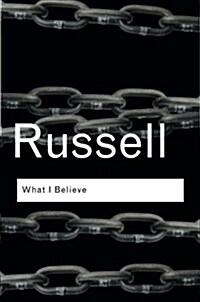 What I Believe (Paperback, 2 New edition)