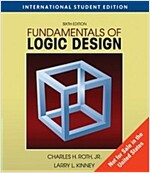 Fundamentals of Logic Design (Paperback + CD, International, 6th Edition)