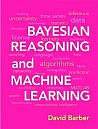 Bayesian Reasoning and Machine Learning (Hardcover)