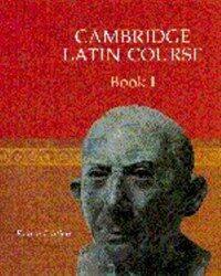 Cambridge Latin Course (Paperback, 4 Revised edition)