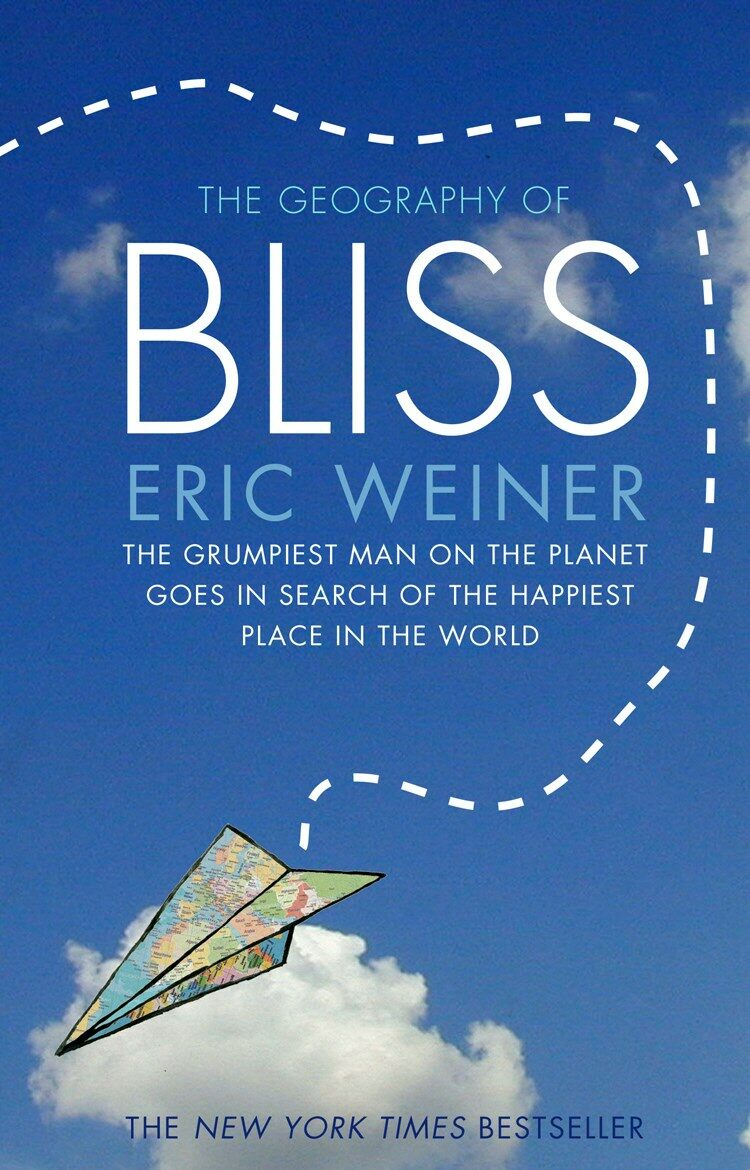 The Geography of Bliss (Paperback)