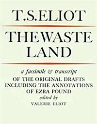 The Waste Land Facsimile (Paperback)