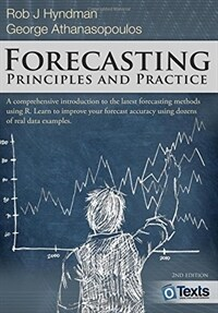 Forecasting: principles and practice (Paperback, 2nd)