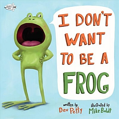 I Dont Want to Be a Frog (Paperback)