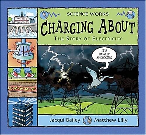[중고] Charging About : The Story of Electricity (Paperback)