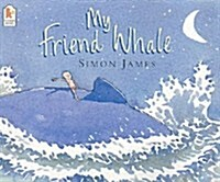 My Friend Whale (Paperback)