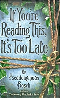 If Youre Reading This, its Too Late (Paperback)