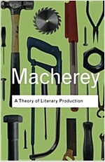A Theory of Literary Production (Paperback)