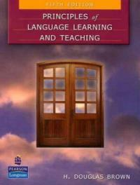 Principles of language learning and teaching 5th ed