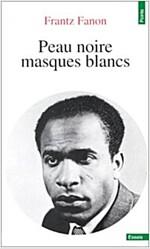 Peau Noire Masques Blanc (Paperback)