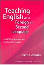 Teaching English as a Foreign or Second Language, Second Edition: A Teacher Self-Development and Methodology Guide (Paperback, 2)