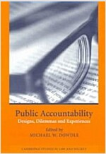 Public Accountability : Designs, Dilemmas and Experiences (Paperback)