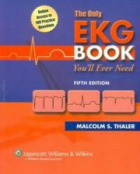 The only EKG book you'll ever need 5th ed