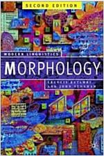 Morphology : Palgrave Modern Linguistics (Paperback, 2nd ed. 2006)