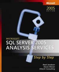 Microsoft SQL server 2005 analysis services step by step 2005 ed