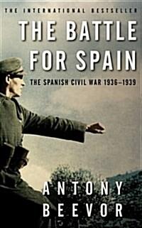 The Battle for Spain : The Spanish Civil War 1936-1939 (Paperback)