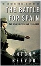 The Battle for Spain : The Spanish Civil War 1936-1939 (Paperback)