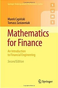 Mathematics for Finance : An Introduction to Financial Engineering (Paperback, 2nd ed. 2011)